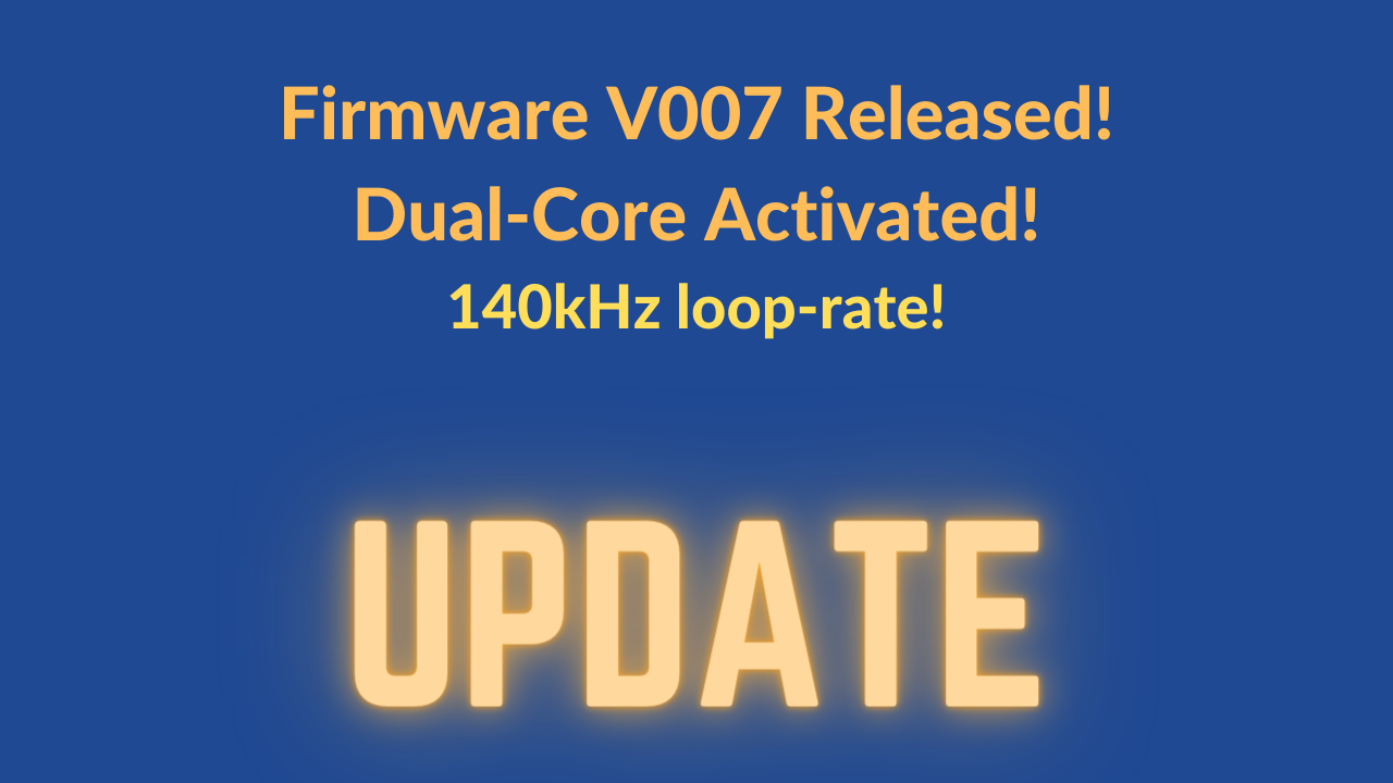 Firmware V007 is Released [Dual Core activated!] 2